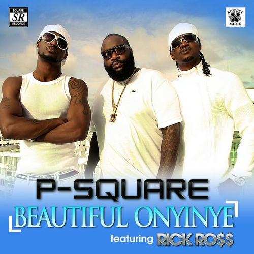 Beautiful Onyinye (remix) - P-Square Ft Rick Ross : Free MP3