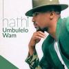 Umphefumlo Wam by Nathi