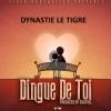 Dingue de toi by Dynastie Le Tigre