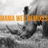 Mama Wee (Afro Warriors & AfroZone Remix) by kaysha