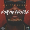 For My People by Maleek Berry ft. Sneakbo