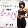 Crazy by Seyi Shay ft. Wizkid