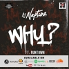 Why by DJ Neptune Ft. Runtown