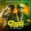 Chali Ya Ghetto  by Khaligraph Jones, Rayvanny