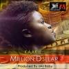 Million $ by Kaakie