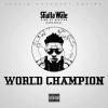 World Champion by Shatta Wale