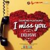 I Miss You by Diamond Platnumz