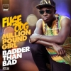 Million Pound Girl (Badder Than Bad) (Konshens Remix) by Fuse ODG