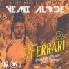 Ferrari by Yemi Alade