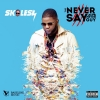 Speak My Mind by Skales