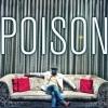 Poison (Amazing BeatZ Remix) by kaysha