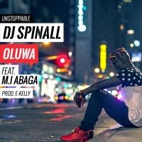 Oluwa (feat. M.I. Abaga) by DJ Spinall