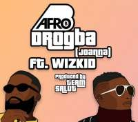 Drogba Jonanna by Afro B ft Wizkid
