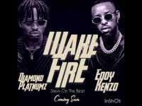 Make Fire - Diamond Platnumz Ft Eddy Kenzo