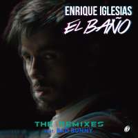 El Baño (David Rojas Remix) by Enrique Iglesias feat. Bad Bunny & Natti Natasha)