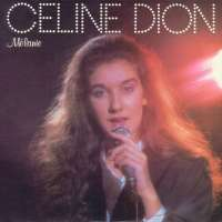 Mélanie - Celine Dion