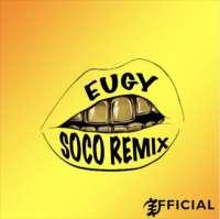 Soco (Remix) - Eugy x Wizkid
