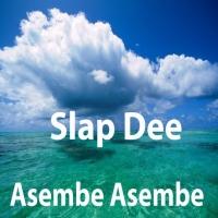 Asembe Asembe 2 by Slap Dee