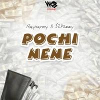Pochi Nene - Rayvanny & S2kizzy