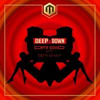 Deep Down - Dr. Sid ft. Seyi Shay