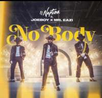 Nobody - DJ Neptune Ft. Joeboy & Mr Eazi