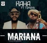 Mariana - Kaha ft Timaya