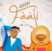 Fààjí - Joeboy' ft. Mr Eazi