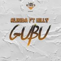 Gubu - Alikiba ft Killy