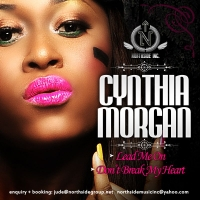 Don't Break My Heart - Cynthia Morgan