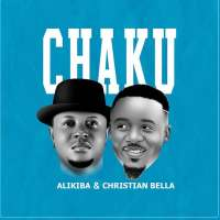 Chaku - Alikiba ft Christian Bella