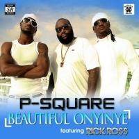 Beautiful Onyinye (remix) - P-Square ft Rick Ross