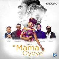 Mama Oyoyo by Yemi Alade ft Iyanya, Olamide, Tekno & Selebobo