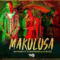 Makulusa - Rayvanny feat. DJ Maphorisa & DJ Buckz