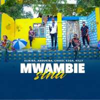 Mwambie Sina - Alikiba ft k2ga and Killy
