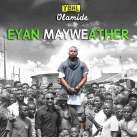 Eyan Mayweather by Olamide
