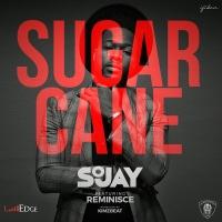 Sugar Cane - Reminisce