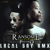 Local Boy (remix) - Ransome ft. Phyno