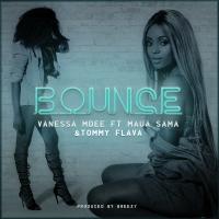 Bounce - Vanessa Mdee Ft. Maua Samaa & Tommy Flava