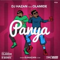 Panya -  Dj Hazan Ft. Olamide