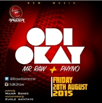 Odi Okay - Mr. Raw & Phyno
