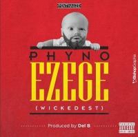 Ezege - Phyno