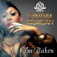 I'm Taken - Cynthia Morgan