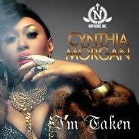 I'm Taken - Cynthia Morgan