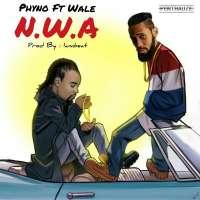 NWA - Phyno ft Wale
