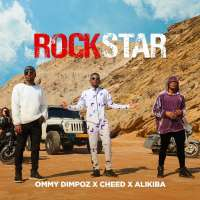 Rockstar - Ommy Dimpoz; Alikiba; cheed