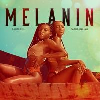 Melanin - Sauti Sol feat Patoranking
