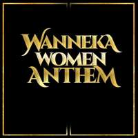 Wanneka Women Anthem - Teni