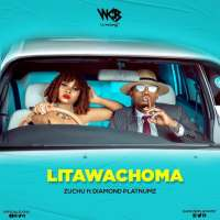 Litawachoma - Zuchu Ft Diamond Platnumz