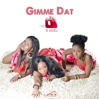 Gimme Dat - MzVee ft. J.O.E.L