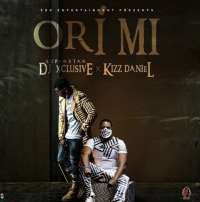 Ori Mi by DJ Xclusive ft. Kizz Daniel